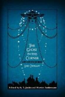 The Ghost in the Corner and Other Stories - Lord Dunsany - cover