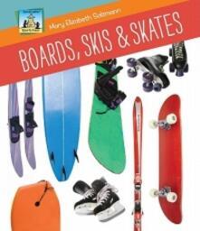 Boards, Skis & Skates - Mary Elizabeth Salzmann - cover