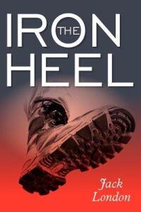 Libro in inglese The Iron Heel  - Jack London