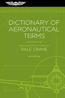 Dictionary of Aeronautical Terms: Over 11,000 Entries - Dale Crane - cover