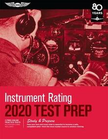Instrument Rating Test Prep 2020: Study & Prepare: Pass Your Test and Know What is Essential to Become a Safe, Competent Pilot - from the Most Trusted Source in Aviation Training - Aviation Supplies & Academics, Inc. - cover