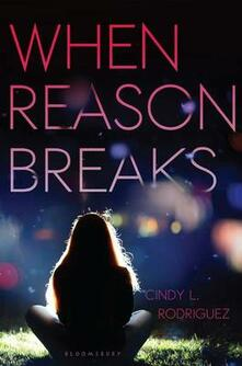 When Reason Breaks - Cindy L Rodriguez - cover