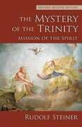 Libro in inglese The Mystery of the Trinity: Mission of the Spirit Rudolf Steiner