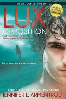 Lux: Opposition: Special Collector's Edition - Jennifer L Armentrout - cover