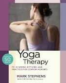 Libro in inglese Yoga Therapy: Practices for Common Ailments Mark Stephens
