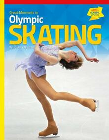 Great Moments in Olympic Skating - Jo-Ann Barnas - cover