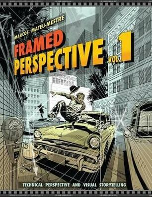 Framed Perspective Vol. 1: Technical Perspective and Visual Storytelling -  Marcos Mateu-Mestre - Libro in lingua inglese - Design Studio Press - | IBS