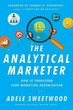 Analytical Marketer: How to Transform Yo