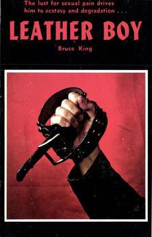 Leather Boy - Bruce King - ebook
