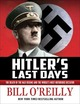 Hitler's Last Days: The Death of...