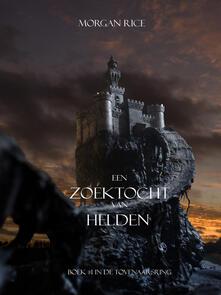 Een Zoektocht Van Helden (Boek #1 In De Tovenaarsring) - Morgan Rice - ebook