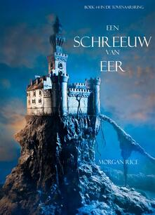 Een Schreeuw Van Eer (Boek #4 In De Tovenaarsring) - Morgan Rice - ebook