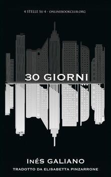30 Giorni - Ines Galiano - ebook