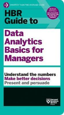 HBR Guide to Data Analytics Basics for Managers (HBR Guide Series) - Harvard Business Review - cover