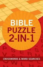 Bible Puzzle 2-In-1: Crosswords and Word Searches