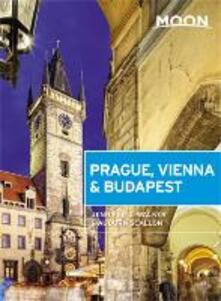 Moon Prague, Vienna & Budapest (First Edition) - Auburn Scallon,Jennifer D. Walker - cover