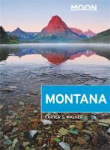 Moon Montana (First Edition): With Yellowstone National Park - Carter Walker - cover