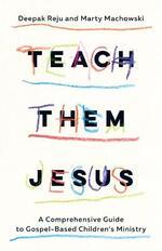 Teach Them Jesus