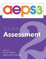Assessment, Evaluation, and Programming System for Infants and Children (AEPS (R)-3): Curriculum, Volume 2: Assessment