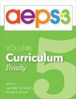 Assessment, Evaluation, and Programming System for Infants and Children (AEPS (R)-3): Curriculum, Volume 5: Ready