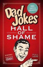 Dad Jokes: Hall of Shame