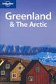 Greenland and the Arctic. Ediz. inglese