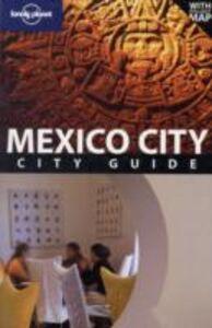 Libro Mexico city. Con pianta Daniel C. Schechter , Josephine Quintero
