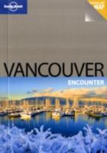 Vancouver. Con cartina. Ediz. inglese
