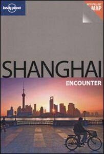 Libro Shanghai. Con cartina. Ediz. inglese Christopher Pitts
