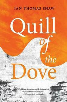 Quill of the Dove - Ian Thomas Shaw - cover