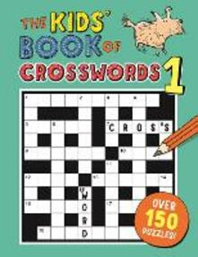 The Kids' Book of Crosswords 1 - Gareth Moore - cover