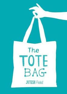 The Tote Bag - Jitesh Patel - cover