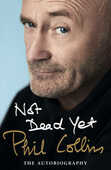 Libro in inglese Not Dead Yet: The Autobiography Phil Collins
