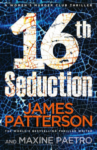 Libro in inglese 16th Seduction  - James Patterson