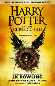Ebook in inglese Harry Potter and the Cursed Child – Parts I & II (Special Rehearsal Edition) Rowling, J.K. , Thorne, Jack , Tiffany, John