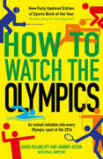 Libro in inglese How to Watch the Olympics: An Instant Initiation into Every Sport at Rio David Goldblatt Johnny Acton