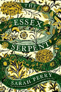 Libro in inglese The Essex Serpent  - Sarah Perry