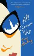 Libro in inglese All Grown Up Jami Attenberg