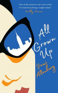Libro in inglese All Grown Up  - Jami Attenberg