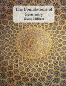The Foundations of Geometry - David Hilbert - cover