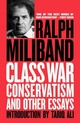 Class War Conservatism: And Other...