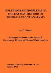 Solutions of Problems in The Exergy Method of Thermal Plant Analysis - Tadeusz J Kotas - cover