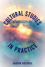 Cultural Studies in Practice