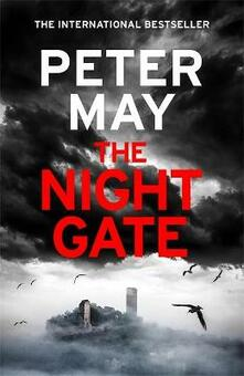 The Night Gate: the Razor-Sharp Finale to the Enzo Macleod Investigations - Peter May - cover