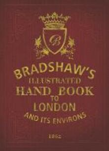 Bradshaw's Handbook to London - George Bradshaw - cover
