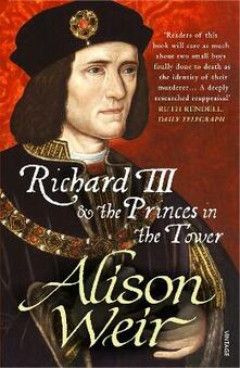 Richard III and the Princes in the Tower - Alison Weir - cover