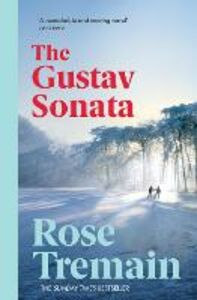 Libro in inglese The Gustav Sonata  - Rose Tremain
