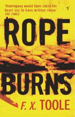 Libro in inglese Rope Burns F. X. Toole
