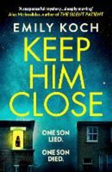 Keep Him Close - Emily Koch - cover
