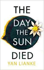 The Day the Sun Died - Yan Lianke - cover